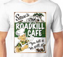 """""""STEVE'S ROADKILL CAFE"""" Vintage Advertising Print  Unisex T-Shirt"""