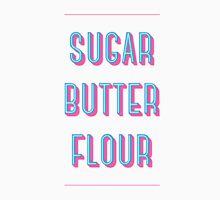 """""""Sugar Butter Flour"""" - Waitress Unisex T-Shirt"""