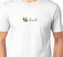bee kind Unisex T-Shirt