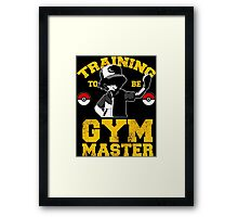 training to be gym master Framed Print