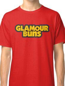 Glamour Buns Classic T-Shirt