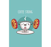 Coffee Strong Photographic Print