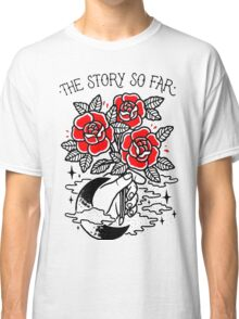 the story so far Classic T-Shirt