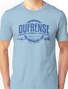 Dufrense Financial Planning Unisex T-Shirt