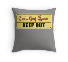 Cool Guy Zone  Throw Pillow