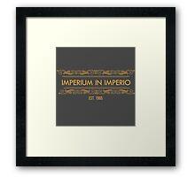 imperium in imperio! oz! Framed Print