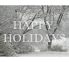 """Happy Holidays""... prints and products Photographic Print"