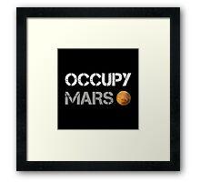 Occupy Mars Shirt Framed Print