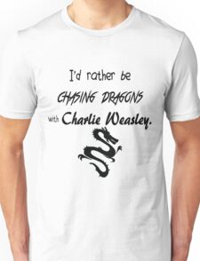 Chasing Dragons With Charlie Weasley Unisex T-Shirt