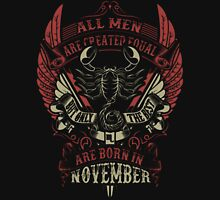 All Men Are Created Equal But Only The Best Are Born In October Unisex T-Shirt