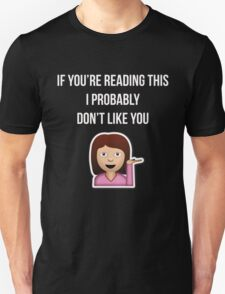 I probably don't like you T-Shirt