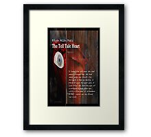 The Tell Tale Heart TextPoe's The Tell Tale Heart shows the heart buried beneath the floor and the old man's blue eye that drove a madman to murder. Selected text shows the murderer's obsession Framed Print