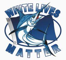 white lives matter Kids Tee