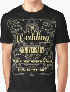 The Second Wedding Anniversary Gift Is Cotton For Him & Her Graphic T-Shirt