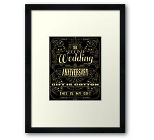 The Second Wedding Anniversary Gift Is Cotton For Him & Her Framed Print