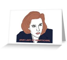 Our Lady of Skepticism  Greeting Card