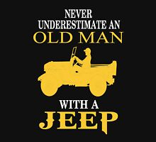 Never underestimate an old man with Jeep Tshirt Unisex T-Shirt