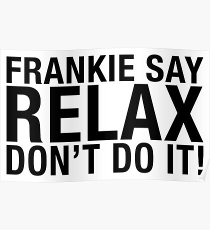 80's  Tribute - Frankie Say Relax  Poster