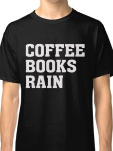 Coffee Because Crack is Bad for You - Funny Humor T Shirt Classic T-Shirt