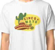 Cinco de Mayo T Shirt Classic T-Shirt