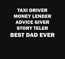 Taxi Driver Best Dad Ever Unisex T-Shirt