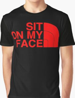 Sit On My Face ( Red Edition ) Graphic T-Shirt