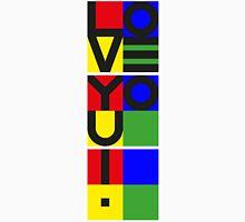 i LOVE YOU ! - vertical Unisex T-Shirt