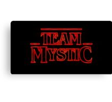 Stranger Team Mystic Canvas Print