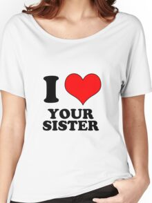 sister Women's Relaxed Fit T-Shirt