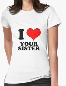 sister Womens Fitted T-Shirt