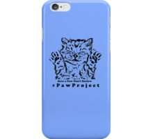 Kiss The Paws  iPhone Case/Skin