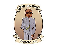Harry The incredible Werewolf man. SIDESHOW POSTER Photographic Print