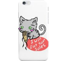 give me your soles iPhone Case/Skin