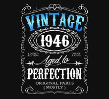 Vintage 1946 aged to perfection 70th birthday gift for men 1946 birthday Unisex T-Shirt