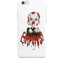 BRAINS!!! iPhone Case/Skin