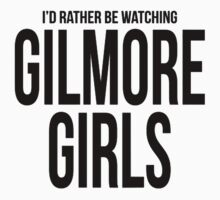 Rather Be Watching Gilmore Girls One Piece - Short Sleeve