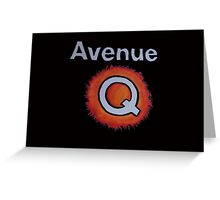 AVENUE Q Greeting Card