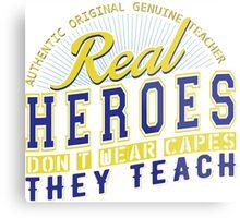 Teacher is real super Heroes Metal Print