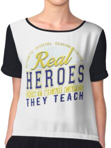 Teacher is real super Heroes Chiffon Top