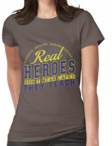 Teacher is real super Heroes Womens Fitted T-Shirt