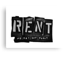 RENT Canvas Print