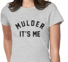 Mulder Its Me Womens Fitted T-Shirt