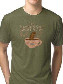The Pumpkin Spice Must Flow Tri-blend T-Shirt