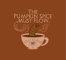 The Pumpkin Spice Must Flow by phantomssiren