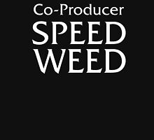 Co-Producer Speed Weed Classic T-Shirt