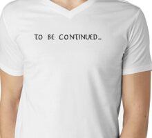 To be continued... (Buffy) Mens V-Neck T-Shirt