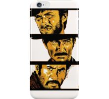 The Good, the Bad and the Ugly iPhone Case/Skin