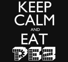 Keep Calm and Eat PEZ Kids Clothes