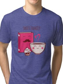 Sweet Family Tri-blend T-Shirt