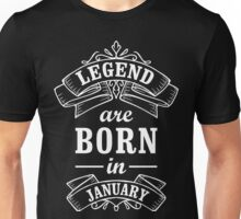 Legends Born In January Unisex T-Shirt